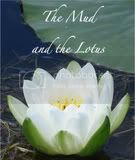The Mud and the Lotus